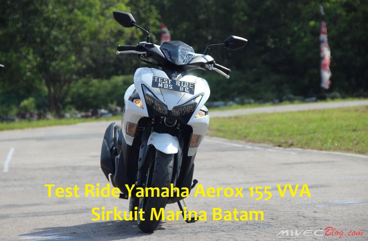 April 2017 Page 2 All New Cbr 150r Slick Black White Jakarta Test Ride Aerox 155 Di Sirkuit Marina