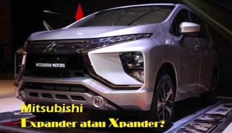 Mitsubishi Expander atau Xpander?